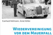 Wiedervereinigung vor dem Mauerfall. Einstellungen der Bevölkerung der DDR im Spiegel geheimer westlicher Meinungsumfragen